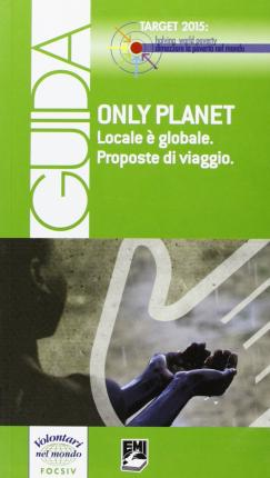 Only Planet. Locale è Globale