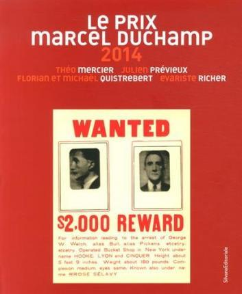 The Nominees for the Marcel Duchamp Prize 2014