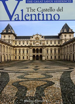 The Castello del Valentino. [English Ed.]