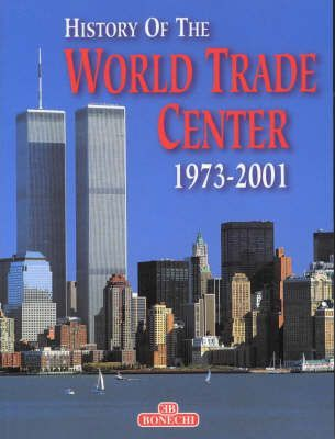 The History of the World Trade Center 1973-2001