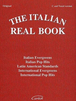 The Italian Real Book: C and Vocal Version