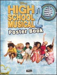 High School Musical 2. Poster book