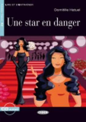 Une star en danger + CD
