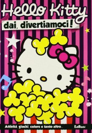 Dai, divertiamoci! Hello Kitty