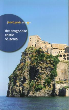 The Aragonese castle of Ischia.