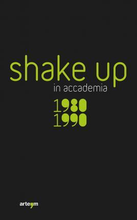 Shake up in accademia. 1980-1990.