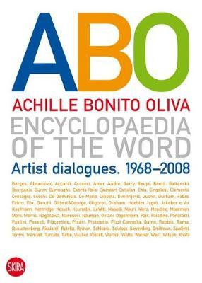 Encyclopaedia of the Word: Artist Dialogues. 1968-2008