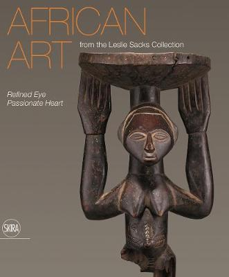 African Art: Refined Eye, Passionate Heart