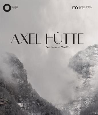 Axel Hutte: Ghosts & Reality