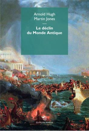 LE DECLIN DU MONDE ANTIQUE