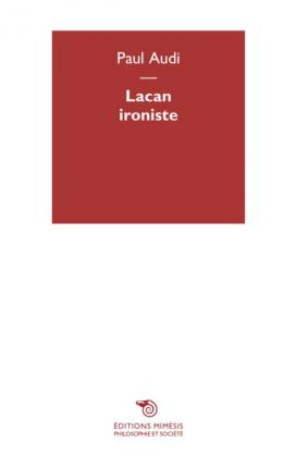 LACAN IRONISTE