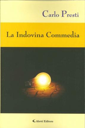 La indovina commedia.