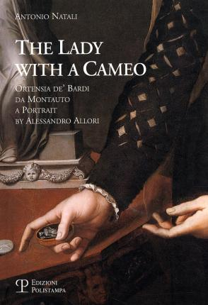 La Donna Col Cammeo / The Lady with a Cameo