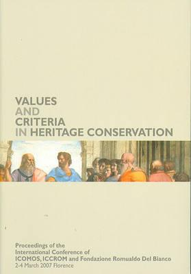Values and Criteria in Heritage Conservation