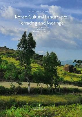 Proceedings of the 2th Conference on Konso Cultural Landscape