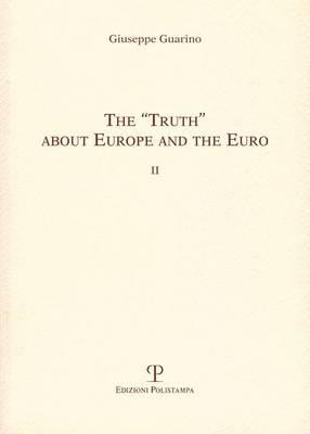 "The ""Truth"" about Europe and the Euro"