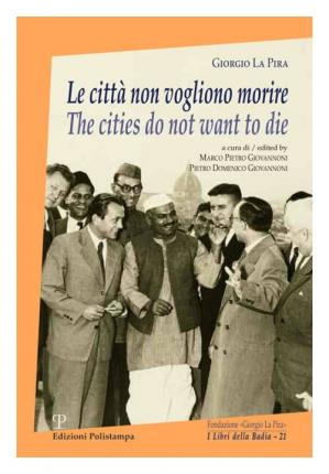 Le Citta Non Vogliono Morire / The Cities Do Not Want to Die