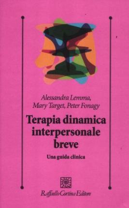 Terapia dinamica interpersonale breve. Una guida clinica