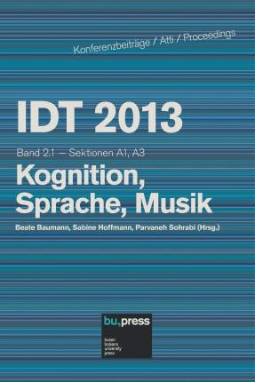Idt 2013 Band 2.1 Kognition, Sprache, Musik