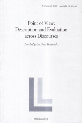 Point of view: description and evaluation across discourses.