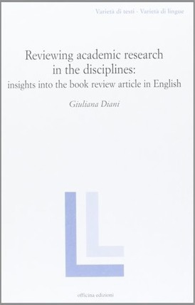 Reviewing academic research in the disciplines: insights into the book review article in Ehglish