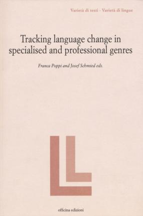 Tracking language change in specialized and professional genres.