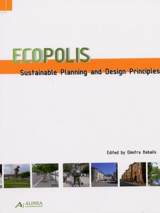 Ecopolis. Sustainable planning and design principles