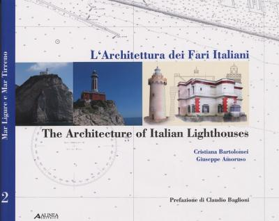 The Architecture of Italian Lighthouses: v. 2