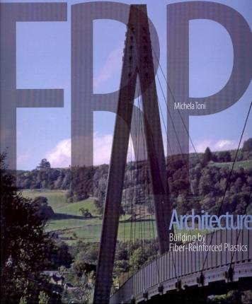 FRP architecture: building by fiber reeinforced plastics