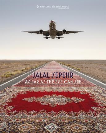 Jalal Sepehr. As Far as the Eye Can See