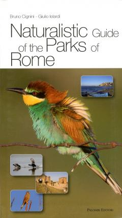 Naturalistic Guide of the Parks of Rome.