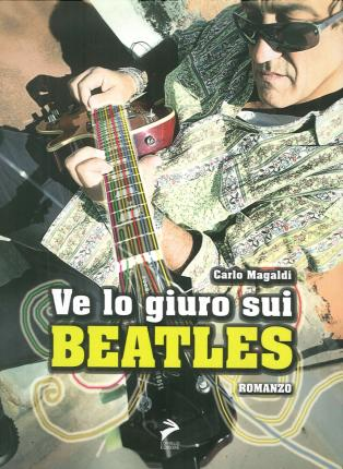 Ve lo giuro sui Beatles