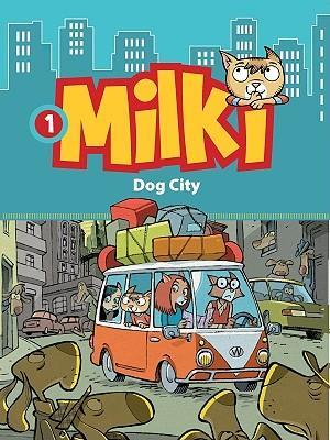 Milki 1 - Dog City