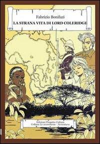 La strana vita di Lord Coleridge