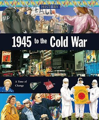 1945 to the Cold War