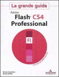 Adobe Flash CS4. La grande guida. Con DVD-ROM