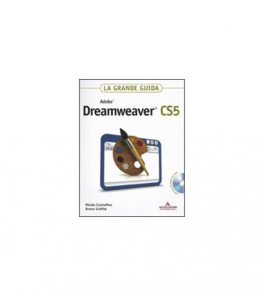 Adobe Dreamweaver CS5. La grande guida. Con DVD-ROM