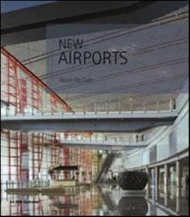 New airports. Ediz. italiana e inglese