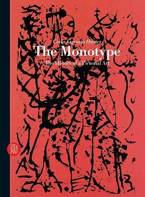 Monotype: The History of Pictorial Art