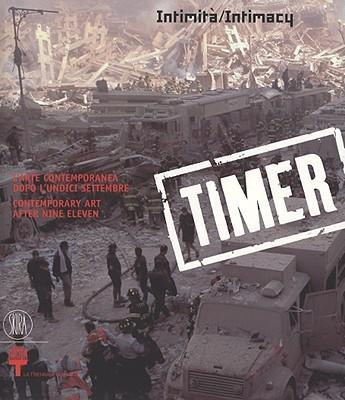 Timer 1: Contemporary Art after 9/11