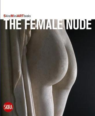 Female Nude (Skira Mini Artbooks)