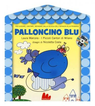 Palloncino blu. Con CD Audio