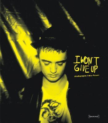 I Won't Give Up - limited edition