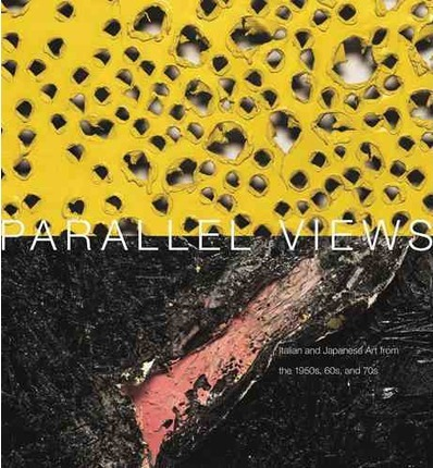 Parallel Views: Italian and Japanese Art from the 1950s, 60s and 70's