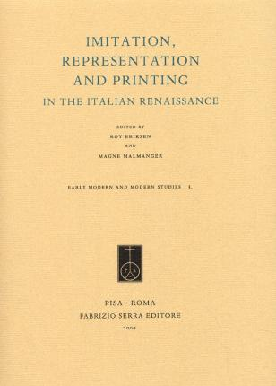 Imitation, Representation and Printing in the Italian Renaissance