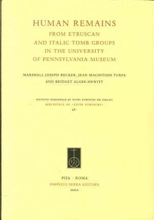 Human Remains from Etruscan and Italic Tomb Groups in the University of Pennsylvania Museum