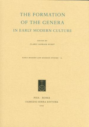 The Formation of the Genera in Early Modern Culture