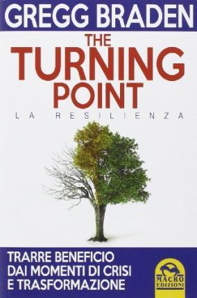 The turning point. La resilienza