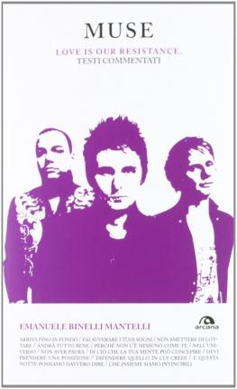Muse. Love is our resistance. Testi commentati