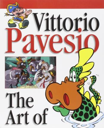 Vittorio Pavesio. The art of. Ediz. italiana, inglese, francese e spagnola